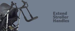 Extend Stroller Handles